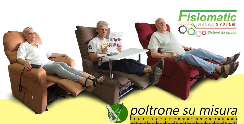 Poltrone su misura roma poltrone relax fisiomatic