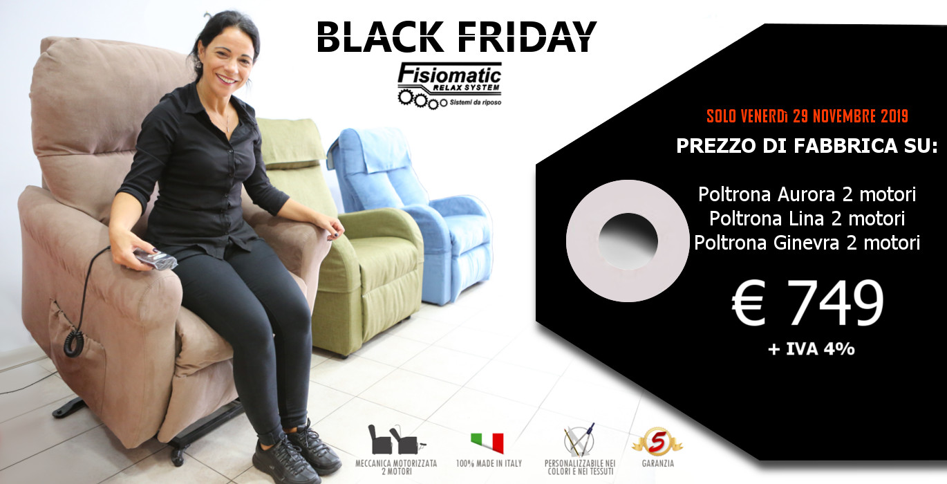 Black Friday Poltrone Fisiomatic